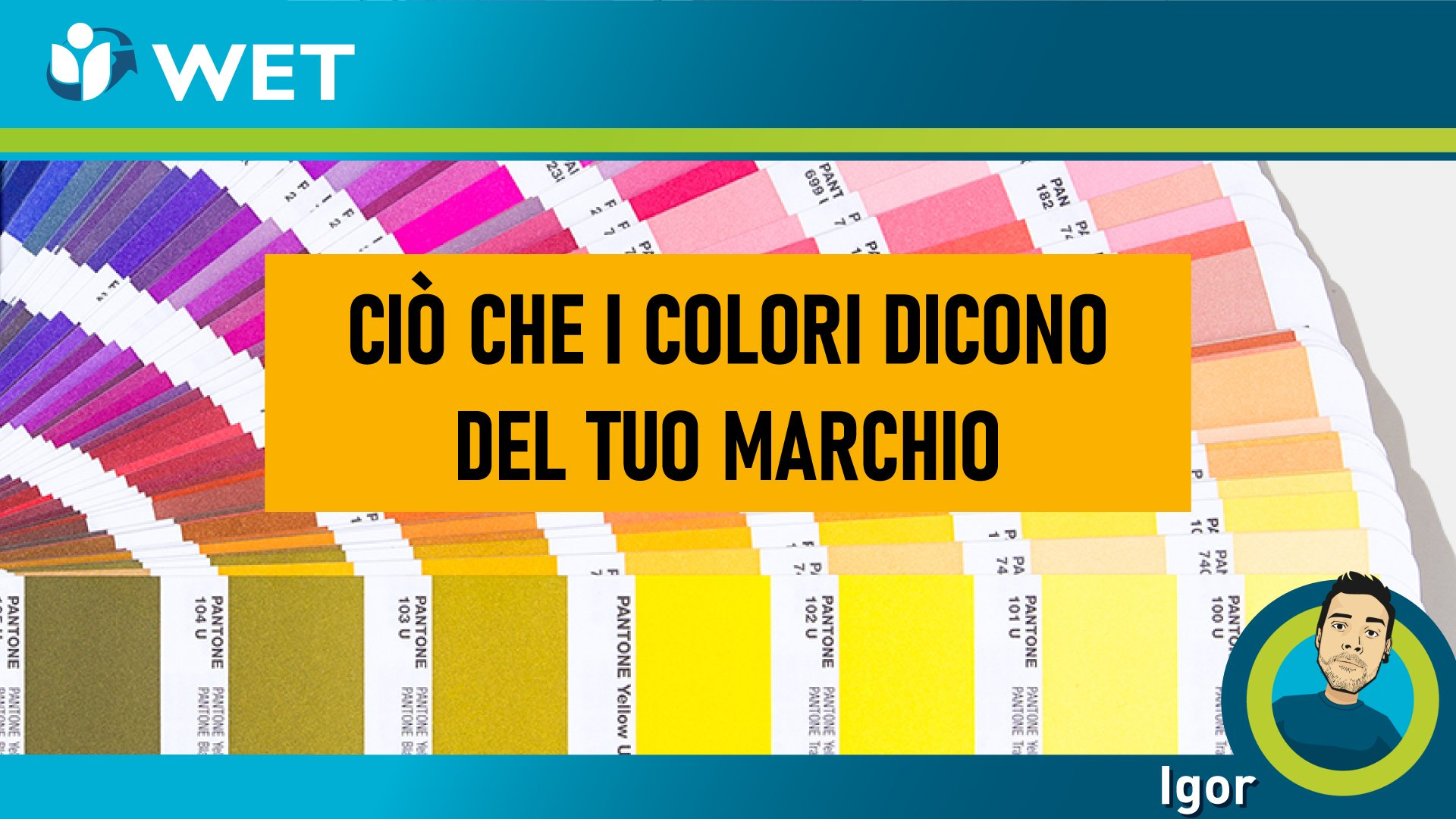 I COLORI NEL MARCHIO: la psicologia dei colori per il business pt.1