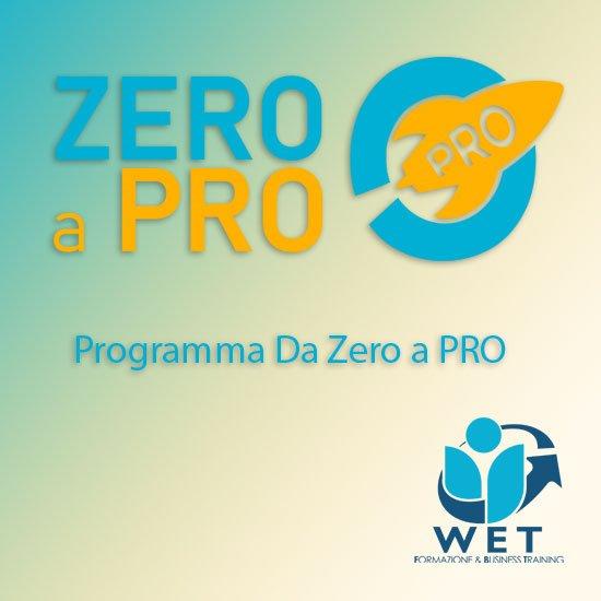 Da Zero a Pro - L'Acceleratore per il Tuo Business - Programma 2021
